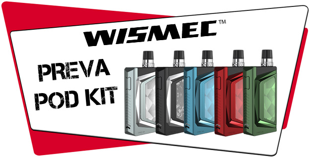 Wismec Preva Pod Kit Liquid Helden