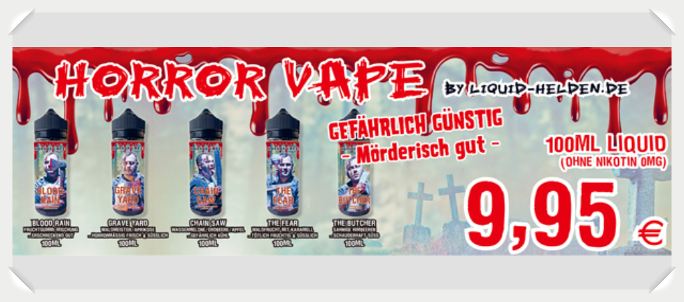 Horror Vape Liquid Helden
